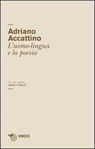 2.: L'uomo-lingua e la poesia