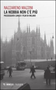 La nebbia non c'è più
