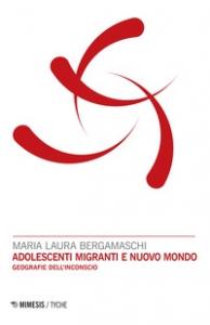 Adolescenti migranti e nuovo mondo