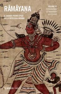 Vol. 3: Yuddhakanda, Uttarakanda (e Glossario)