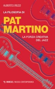 La filosofia di Pat Martino