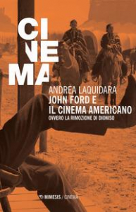 John Ford e il cinema americano, ovvero La rimozione di Dioniso