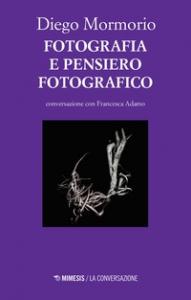 Fotografia e pensiero fotografico