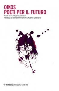 Oikos: poeti per il futuro