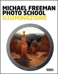 Michael Freeman photo school. Illuminazione