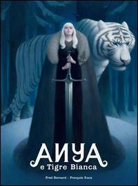 Anya e Tigre bianca