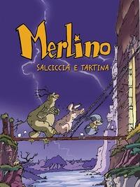 Merlino Salciccia e Tartina