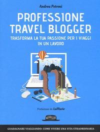 Professione travel blogger
