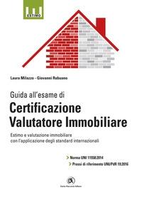 Guida all'esame di Certificazione valutatore immobiliare
