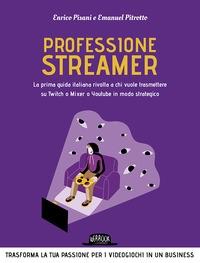 Professione streamer