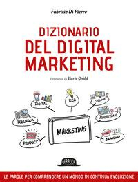 Il dizionario del digital marketing