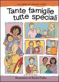 Tante famiglie tutte speciali