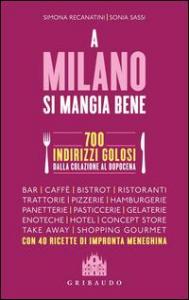 A Milano si mangia bene
