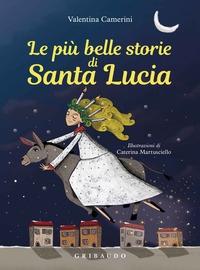 Le più belle storie di Santa Lucia