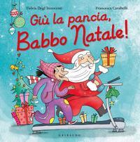 Giù la pancia, Babbo Natale
