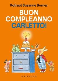 Buon compleanno Carletto!
