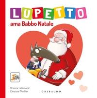 Lupetto ama Babbo Natale