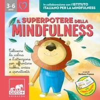 Il superpotere della mindfulness