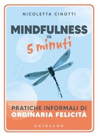 Mindfulness in 5 minuti