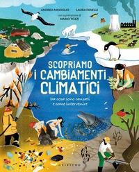 Scopriamo i cambiamenti climatici