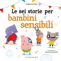 Le sei storie per bambini sensibili