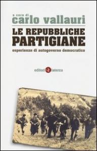 Le repubbliche partigiane
