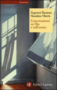 Conversazioni su Dio e sull'uomo