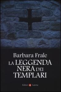 La leggenda nera dei Templari