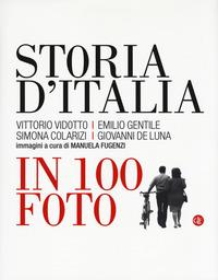 Storia d'Italia in 100 foto