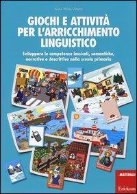 Giochi e attivita' per l'arricchimento linguistico