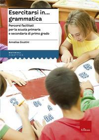 Esercitarsi in...grammatica
