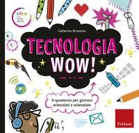 Tecnologia wow!