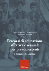 Percorsi di educazione affettiva e sessuale per preadolescenti