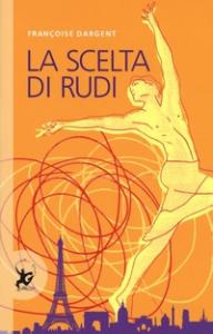 La scelta di Rudi
