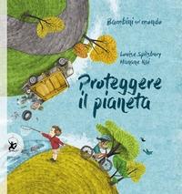 Bambini nel mondo. Proteggere il pianeta