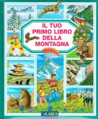 Il tuo primo libro della montagna