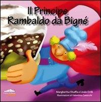 Il principe Rambaldo da Bigne'