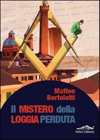 Il mistero della loggia perduta