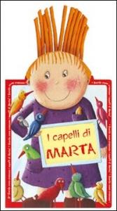 I capelli di Marta