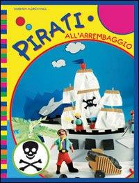 Pirati all'arrembaggio!