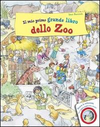 Il mio primo grande libro dello zoo