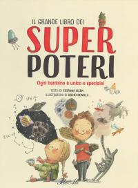 Il grande libro dei super poteri
