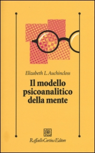 Il modello psicoanalitico della mente