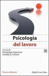 Vol. 1: Psicologia del lavoro