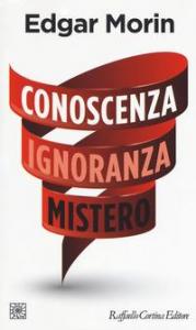 Conoscenza, ignoranza, mistero