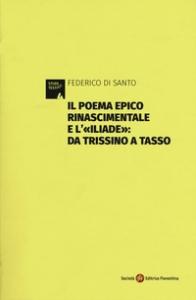 Il poema epico rinascimentale e l'Iliade