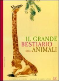 Il grande bestiario degli animali
