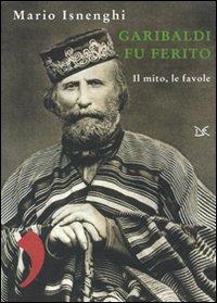 Garibaldi fu ferito
