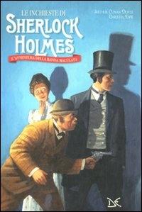 Le inchieste di Sherlock Holmes. L'avventura della banda maculata