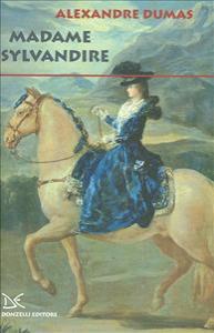 Madame Sylvandire